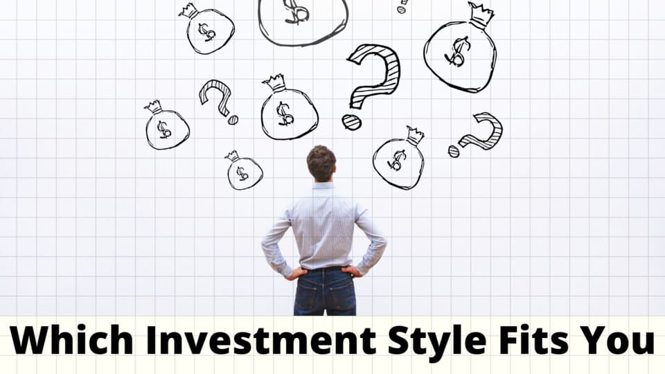 Which investment style fits you